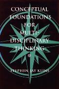 Conceptual Foundations for Multidisciplinary Thinking