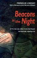 Beacons in the Night: With the OSS and Titoas Partisans in Wartime Yugoslavia