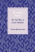 Zeamias Style: The Noh Plays of Zeami Motokiyo