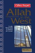 Allah in the West Islamic Movements in America & Europe