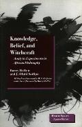 Knowledge, Belief, and Witchcraft: Analytic Experiments in African Philosophy