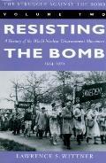 Struggle Against The Bomb Volume 2 Resisting