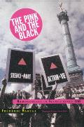 Pink & the Black Homosexuals in France Since 1968
