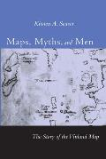 Maps Myths & Men The Story of the Vinland Map