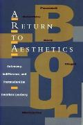 A Return to Aesthetics: Autonomy, Indifference, and Postmodernism