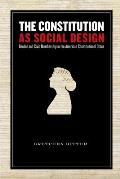 The Constitution as Social Design: Gender and Civic Membership in the American Constitutional Order