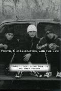 Youth, Globalization, and the Law