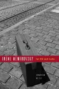Irene Nemirovsky: Her Life and Works