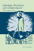 Gender, Politics, and Democracy: Women's Suffrage in China