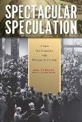 Spectacular Speculation