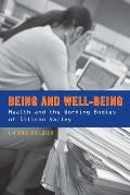 Being and well-being; health and the working bodies of Silicon Valley