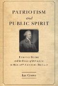 Patriotism and Public Spirit: Edmund Burke and the Role of the Critic in Mid-Eighteenth-Century Britain