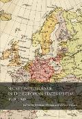 Secret Intelligence in the European States System, 1918-1989