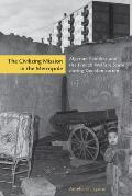 The Civilizing Mission in the Metropole: Algerian Families and the French Welfare State During Decolonization