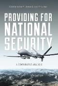 Providing for National Security: A Comparative Analysis