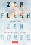 Zen Flesh Zen Bones A Collection of Zen & Pre Zen Writings