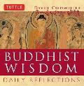 Buddhist Wisdom Buddhist Wisdom Daily Reflections Daily Reflections