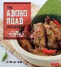 Adobo Road Cookbook A Filipino Food Journey