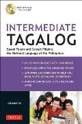 Intermediate Tagalog Intermediate Level Filipino the National Language of the Philippines Audio CD Included