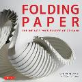 Folding Paper The Infinite Possibilities of Origami