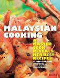 Malaysian Cooking A Master Cook Reveals Her Best Recipes