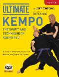 Ultimate Kempo: The Spirit and Technique of Kosho Ryu-A Study in Movement, Motion and Balance for Effective Self-Defense [dvd Included