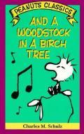 & A Woodstock In A Birch Tree