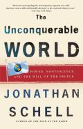 Unconquerable World Power Nonviolence & the Will of the People