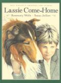 Lassie Come-Home: Eric Knight's Original 1938 Classic in a New Picture-Book Edition