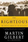 Righteous The Unsung Heroes of the Holocaust