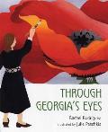 Through Georgias Eyes Georgia OKeeffe
