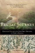 Brutal Journey Cabeza de Vaca & the Epic First Crossing of North America