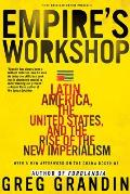 Empires Workshop Latin America the United States & the Rise of the New Imperialism