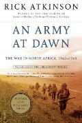 Army at Dawn The War in North Africa 1942 1943