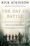 Day of Battle The War in Sicily & Italy 1943 1944