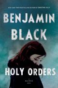 Holy Orders A Quirke Novel