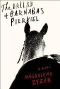 Ballad of Barnabas Pierkiel