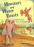Monsters and Water Beasts: Creatures of Fact or Fiction?