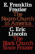 Negro Church in America The Black Church Since Frazier