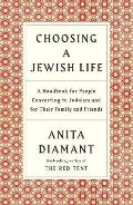 Choosing a Jewish Life A Handbook for People Converting to Judaism & for Their Family & Friends