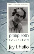 Phillip Roth Revisited