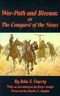 War Path & Bivouac Of The Conquest Of T