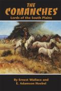 Comanches Lords Of The South Plain