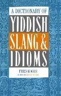 Dictionary Of Yiddish Slang & Idioms