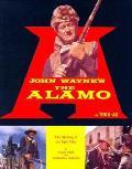 John Waynes The Alamo The Making Of