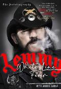White Line Fever The Autobiography Motorhead