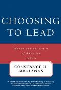 Choosing to Lead: Women and the Crisis of American Values