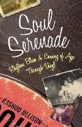 Soul Serenade: Rhythm, Blues, and Coming of Age Through Vinyl