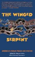 Winged Serpent American Indian Prose & Poetry