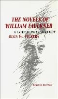 Novels Of William Faulkner A Criti